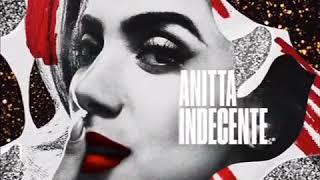 Baixar Indecente novo single da Anitta - Prévia
