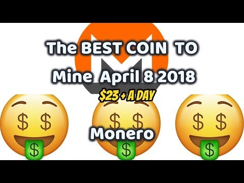 $23 + A Day | The Best Possible Coin To Mine April 2018 | Monero GPU Profit King | Cryptonight