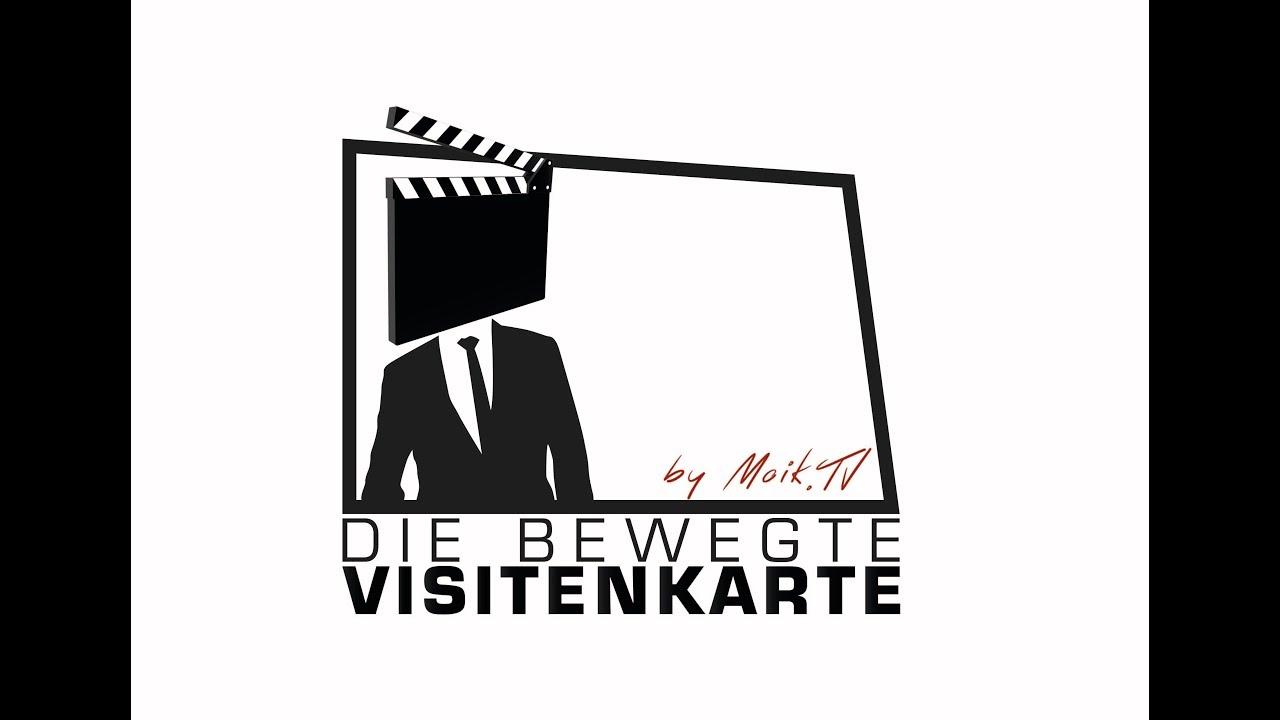 Die Bewegte Visitenkarte Von Moik Tv