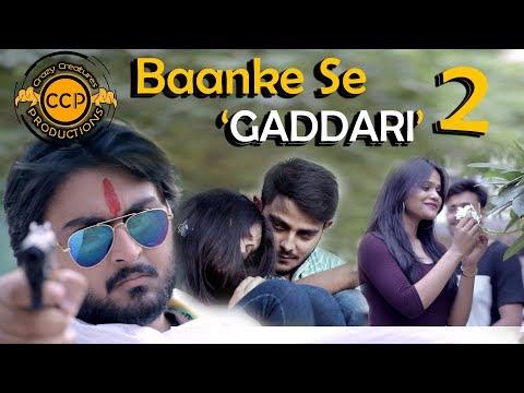 Baanke Se 'GADDARI' - 2 || Ft. Baanke Bihari || Crazy Creatures ProductionS || CCP