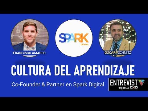🎙️ Francisco Amadeo (Spark Digital) 💪 Cultura del aprendizaje 🚀