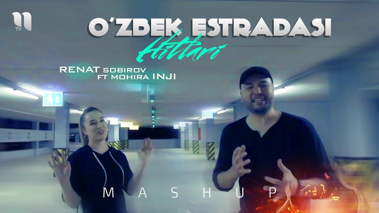 Download Renat Sobirov & Mohira Inji - O'zbek estradasi hitlari (MashUp) 2020