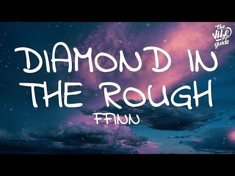 FFINN - Diamond In The Rough