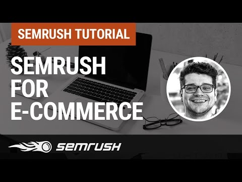 SEMrush for E-commerce