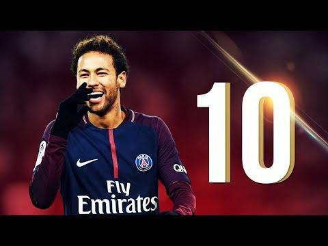 10 Outstanding GOALS in 2017/2018 - Neymar Jr