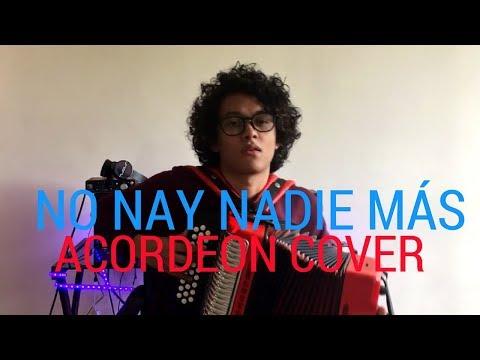 No Hay Nadie Más - Sebastian Yatra Mulett Acordeón Cover