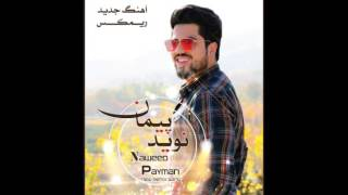 Naweed payman new remix song