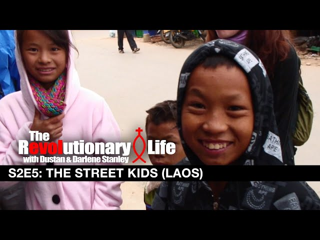 The Revolutionary Life #205 - The Street Kids (Laos)