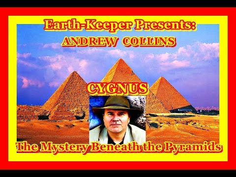 Andrew Collins- Beneath the Pyramids & The Cygnus  Star-Gate
