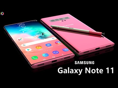 Samsung Galaxy Note 11 Launch Date, First Look, 5G, Price, Camera, Features, Specs, Trailer,Concept