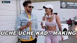 UCHE UCHE KAD - BABBAL RAI (Shooting Te Poora Fun Hoya) Sukh Sanghera | Latest Punjabi Songs 2018