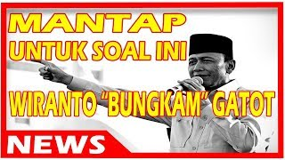 """Video MANTAP!!! Untuk Soal Ini Wiranto """"BUNGKAM"""" Gatot download MP3, 3GP, MP4, WEBM, AVI, FLV Oktober 2017"""