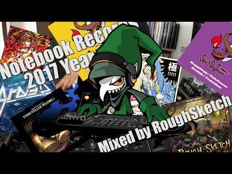 Notebook Records 2017 Year Mix - Mixed by RoughSketch