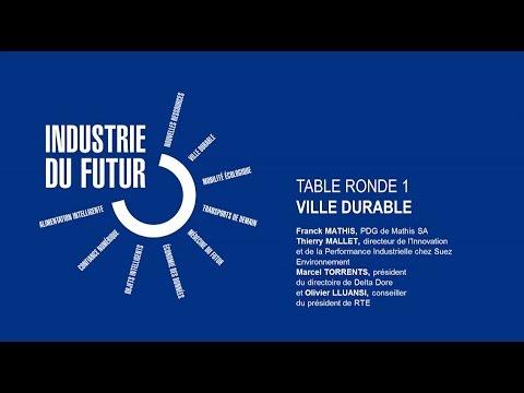 [Up] 1er table ronde sur l'industrie du futur - Ville durable - 18/05/2015