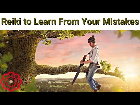 Reiki to Learn From Your Mistakes