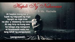 Repeat youtube video Hapdi Ng Nakaraan   LDB Ft G Cleff & Ms  Rachelle
