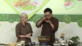 Chương trình dạy nấu món chay Súp măng chay Hướng dẫn: Nguyễn Dzoãn...