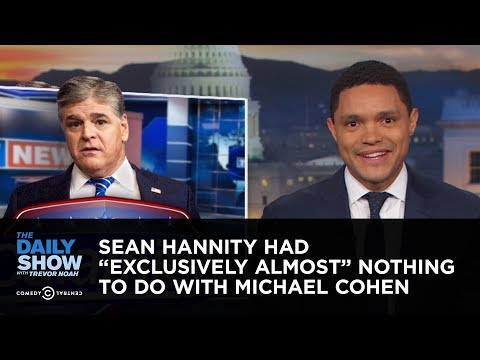"""Sean Hannity Had """"Exclusively Almost"""" Nothing to Do with Michael Cohen 