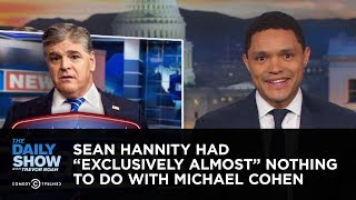 "Sean Hannity Had ""Exclusively Almost"" Nothing t..."