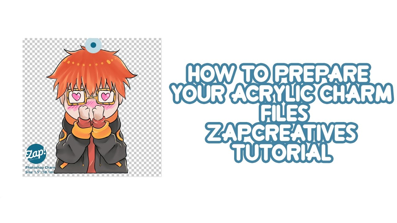 ZAPCREATIVES: How to prepare your Acrylic Charm Files Tutorial