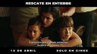Rescate En Entebbe   13 De Abril   TV Spot México