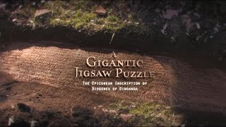 A Gigantic Jigsaw Puzzle: The Epicurean Inscription of Diogenes of Oinoanda / Devasa Yapboz: Oino...