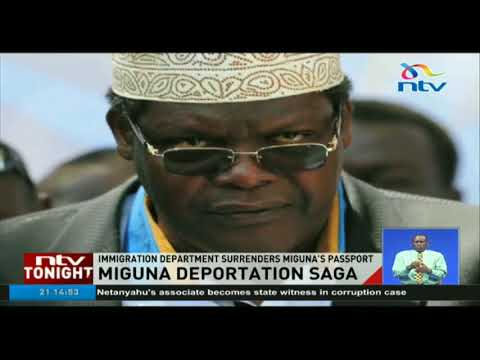 The department of Immigration has surrendered Miguna's passport