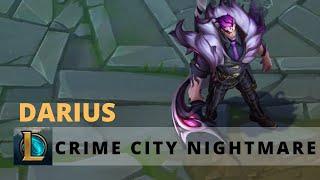 Crime city nightmare Darius - League of Legends