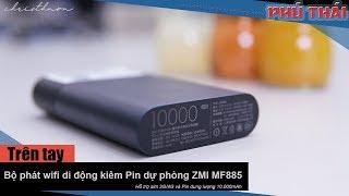 Mở hộp và hướng dẫn sử dụng bộ phát Wifi di động ZMI MF885