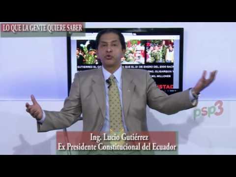 PROPUESTA DEL PARTIDO SOCIEDAD PATRIOTICA  Ing. LUCIO GUTIERREZ