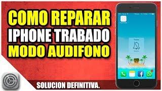 Reparar modo audifono | iPhone trabado en Modo audifono | Reparar iPhone en modo audifono