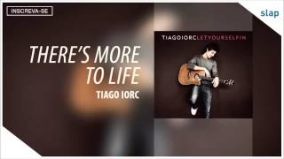 Watch Tiago Iorc Theres More To Life video