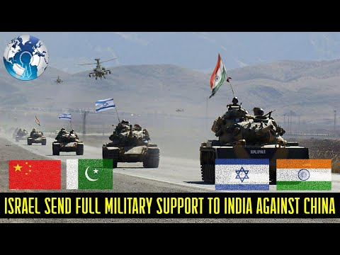 Israel Sends Full Military Support To India And Warns China And Pakistan