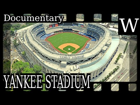 YANKEE STADIUM - WikiVidi Documentary