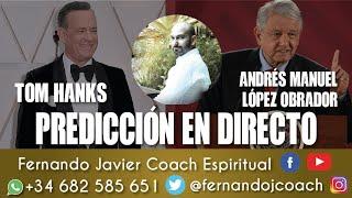 ANDRÉS MANUEL LÓPEZ OBRADOR|MÉXICO|ECUADOR PREDICCIÓN 2020|TOM HANKS ACTOR| VIDENTE FERNANDO JAVIER