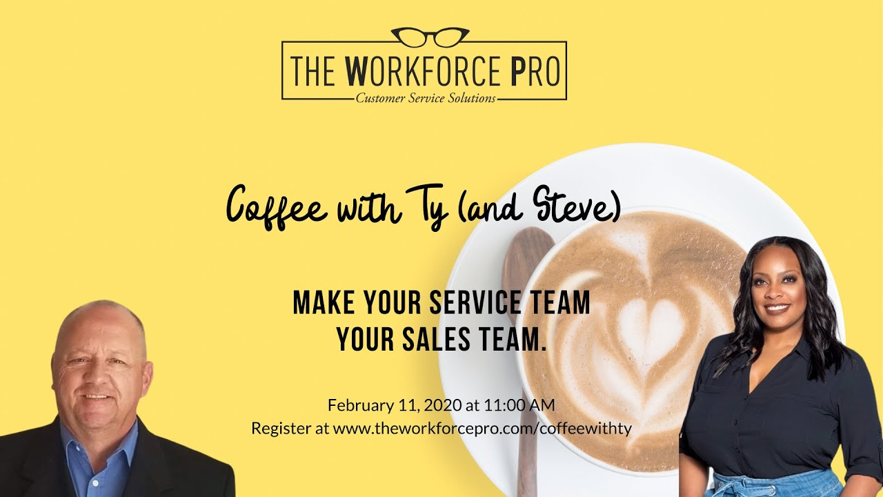 Coffee with Ty Session #4: Generating Sales from your Service Team