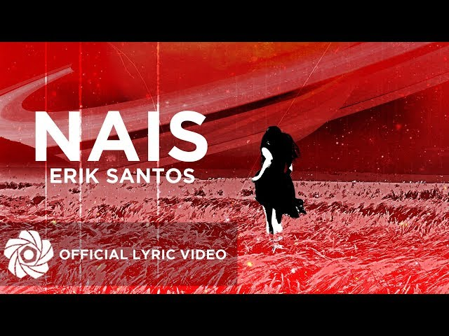 Nais -Erik Santos