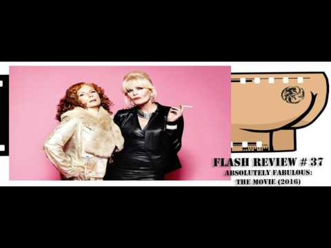 Flash Review #37: Absolutely Fabulous, The Movie (2016)