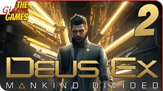 Прохождение Deus Ex: Mankind Divided #2 ➤ АПАРТЕИД И ТЕРРОР