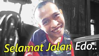 Download Mp3 Selamat Jalan Edo..