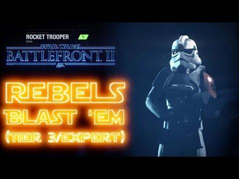 STAR WARS™ Battlefront™ II  Rebels Blast 'em Tier 3Expert