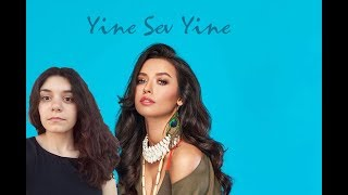 Tuğba Yurt-Yine Sev Yine(Lika cover) Video