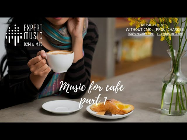 Music for cafe part 1