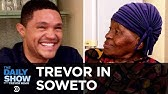 """Trevor Chats with His Grandma About Apartheid and Tours Her Home, """"MTV Cribs""""-StyleThe Daily Show"""