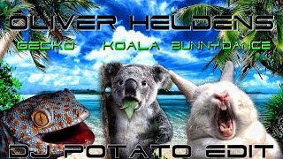 Oliver Heldens - Animals (Gecko, Koala, Bunnydance) [DJ Potato Edit]