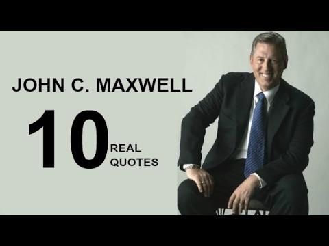 John C Maxwell 10 Real Life Quotes On Success Inspiring