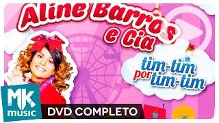 Baixar Aline Barros e Cia Tim-Tim Por Tim-Tim (DVD COMPLETO)
