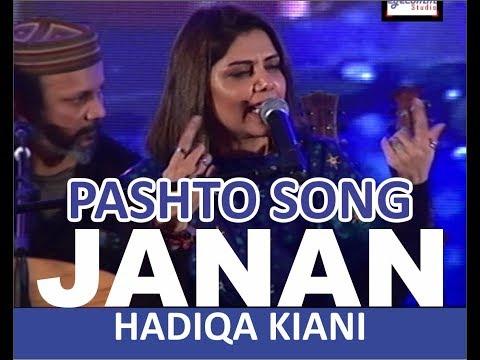 Lyrics Janan | Pashto Song  | Hadiqa Kiyani | Live Perfomance