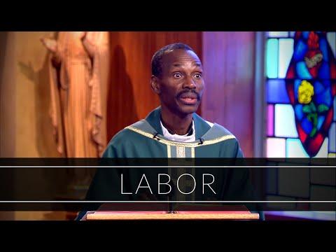 Labor | Homily: Father Jean Aubin