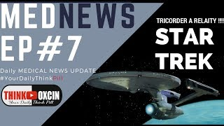 Tricorder STAR TREK,Yo Sperm Test,Solar Water Purifier,Vitamin D ,infra red thermometer #MEDNEWS 7